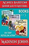 Agnes Barton Senior Sleuth Mysteries Box Set, cozy mystery (Books 1-3)