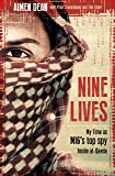 Nine Lives: My Time As MI6's Top Spy Inside al-Qaeda