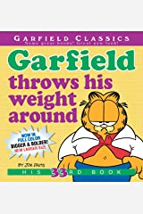 Garfield Throws His Weight Around: His 33rd Book Kindle Edition