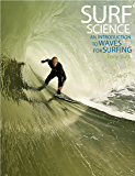 Surf Science: An Introduction to Waves for Surfing