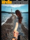 Come la marea (Consolazione Vol. 18)