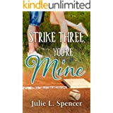 Strike Three, You're Mine: All's Fair in Love and Sports Series