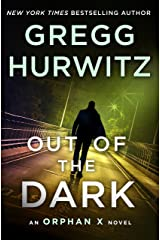 Out of the Dark: An Orphan X Novel