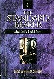 The Standard Bearer: A Festschrift for Greg L. Bahnsen