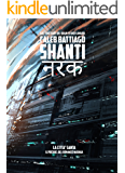 Shanti - La Città Santa: (Edizione Digitale)