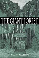 The Giant Forest: Chapter Book for Parents and Grandparents of Preteens Who Love to Read Kindle Edition