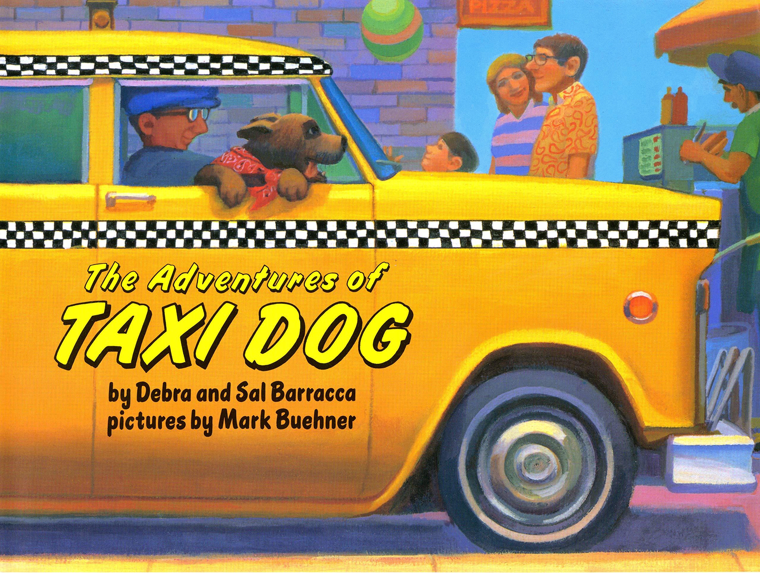 The Adventures of Taxi Dog: Debra Barracca, Sal Barracca