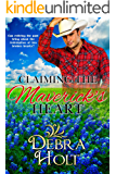Claiming the Maverick's Heart: Can reliving the past bring about the redemption of two broken hearts? (The Cartwright Series Book 1)
