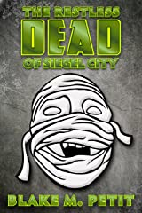 The Restless Dead of Siegel City (The Heroes of Siegel City)