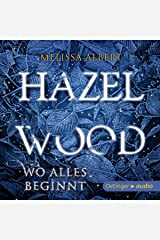 Hazel Wood - Wo alles beginnt Audible Audiobook