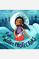 We Are Water Protectors Kindle Edition