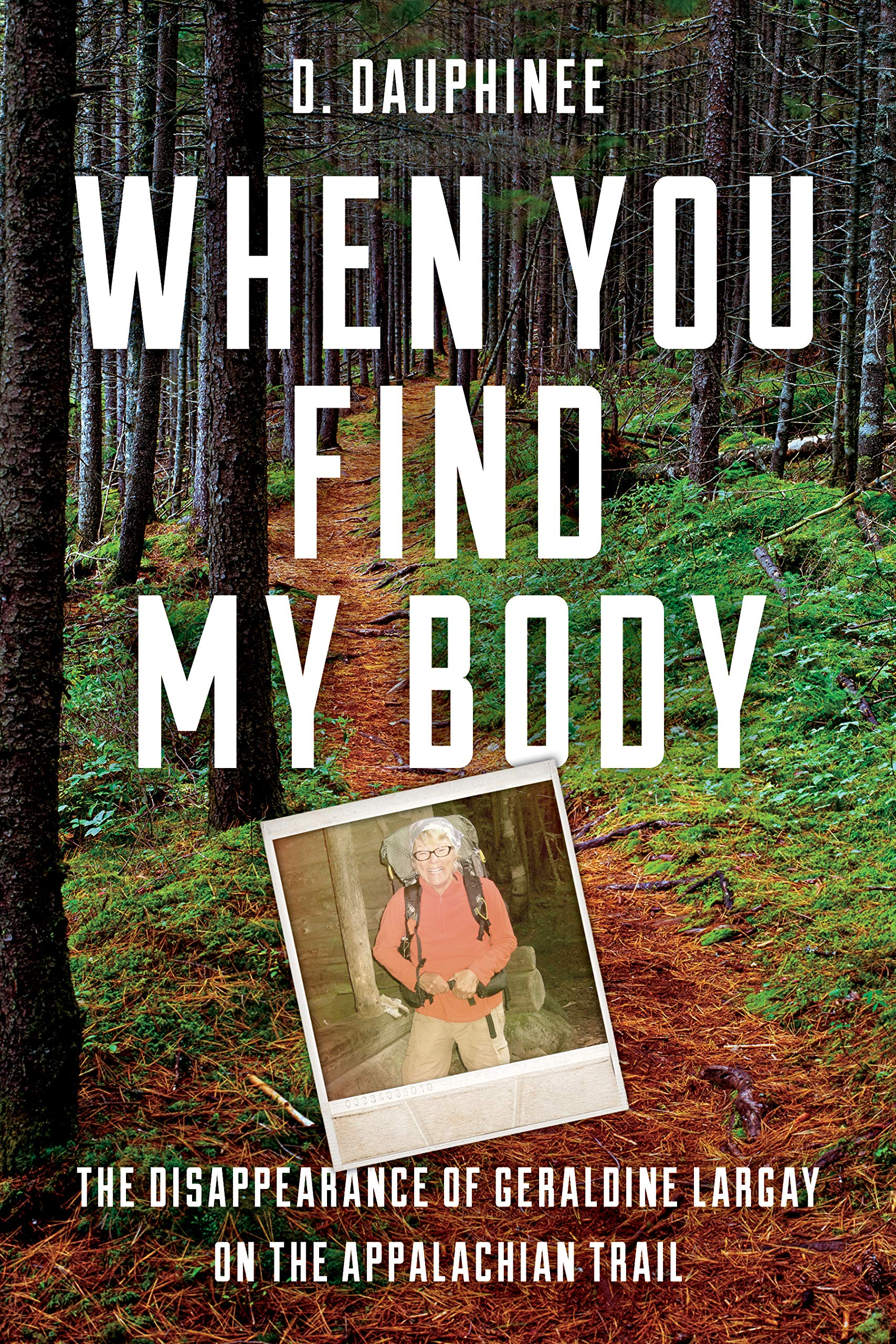 Amazon.com: When You Find My Body: The Disappearance of ...