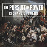 The Pursuit of Power: Europe: 1815-1914