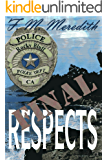 Final Respects (Rocky Bluff Police Department Book 1)