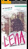 Lena: Abrindo as Asas (Wings Livro 1)
