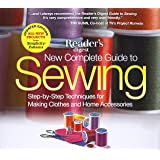 The New Complete Guide to Sewing: Step-by-Step Techniquest for Making Clothes and Home AccessoriesUpdated Edition with All-New Projects and Simplicity Patterns (Reader's Digest)