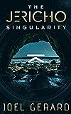 The Jericho Singularity (English Edition)