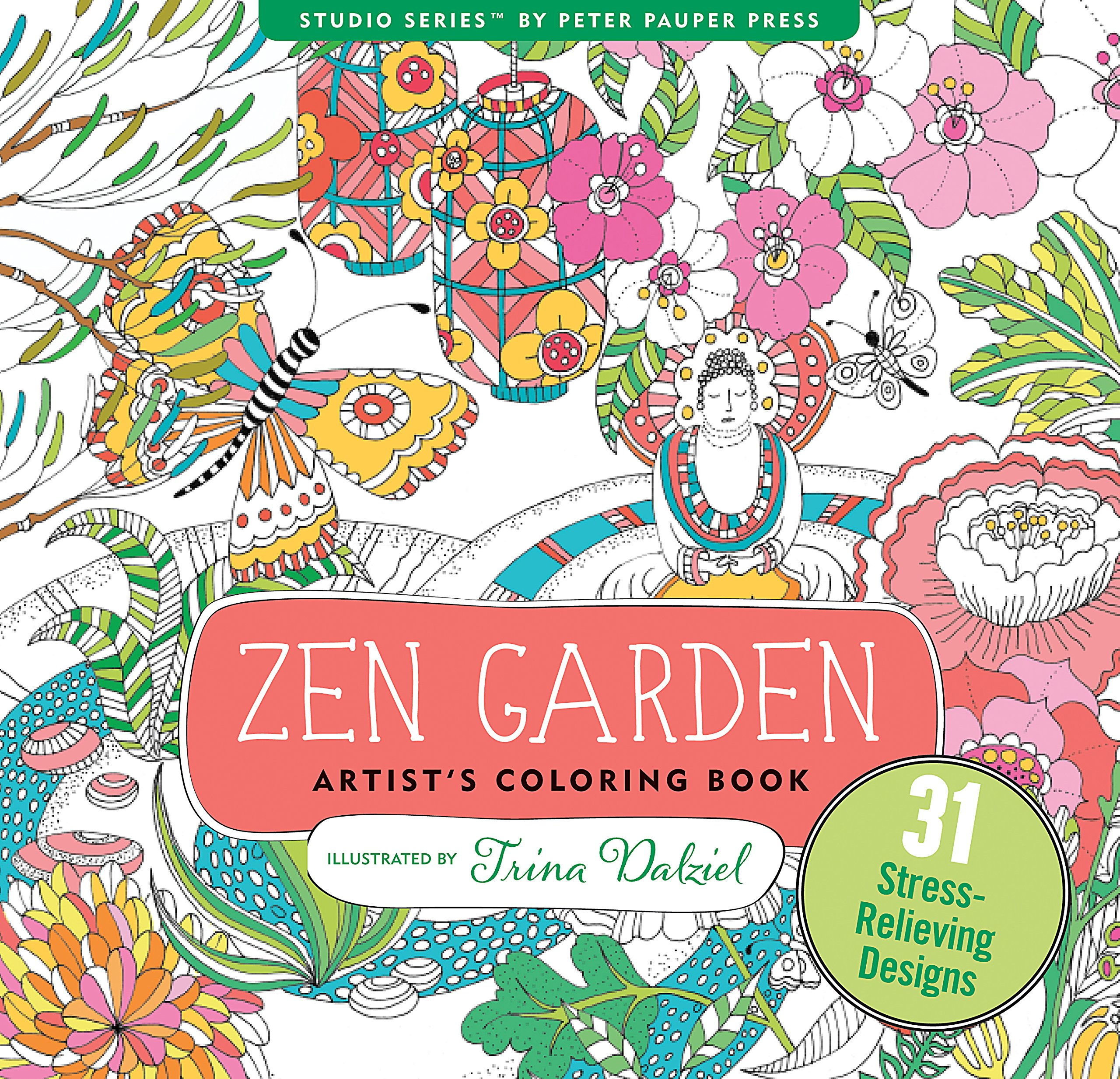 Zen Garden Adult Coloring Book 31 Stress Relieving Designs Artists Books Peter Pauper Press 9781441320063 Amazon