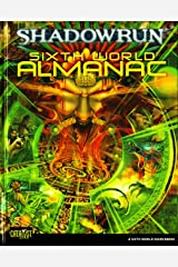 Sixth World Almanac (Shadowrun (Catalyst Hardcover)) Hardcover