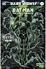 Batman: The Dawnbreaker (2017) #1 (Dark Nights: Metal (2017-2018)) Kindle Edition
