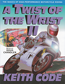 Proficient motorcycling the ultimate guide to riding well david l a twist of the wrist ii the basics of high performance motorcycle riding fandeluxe Images