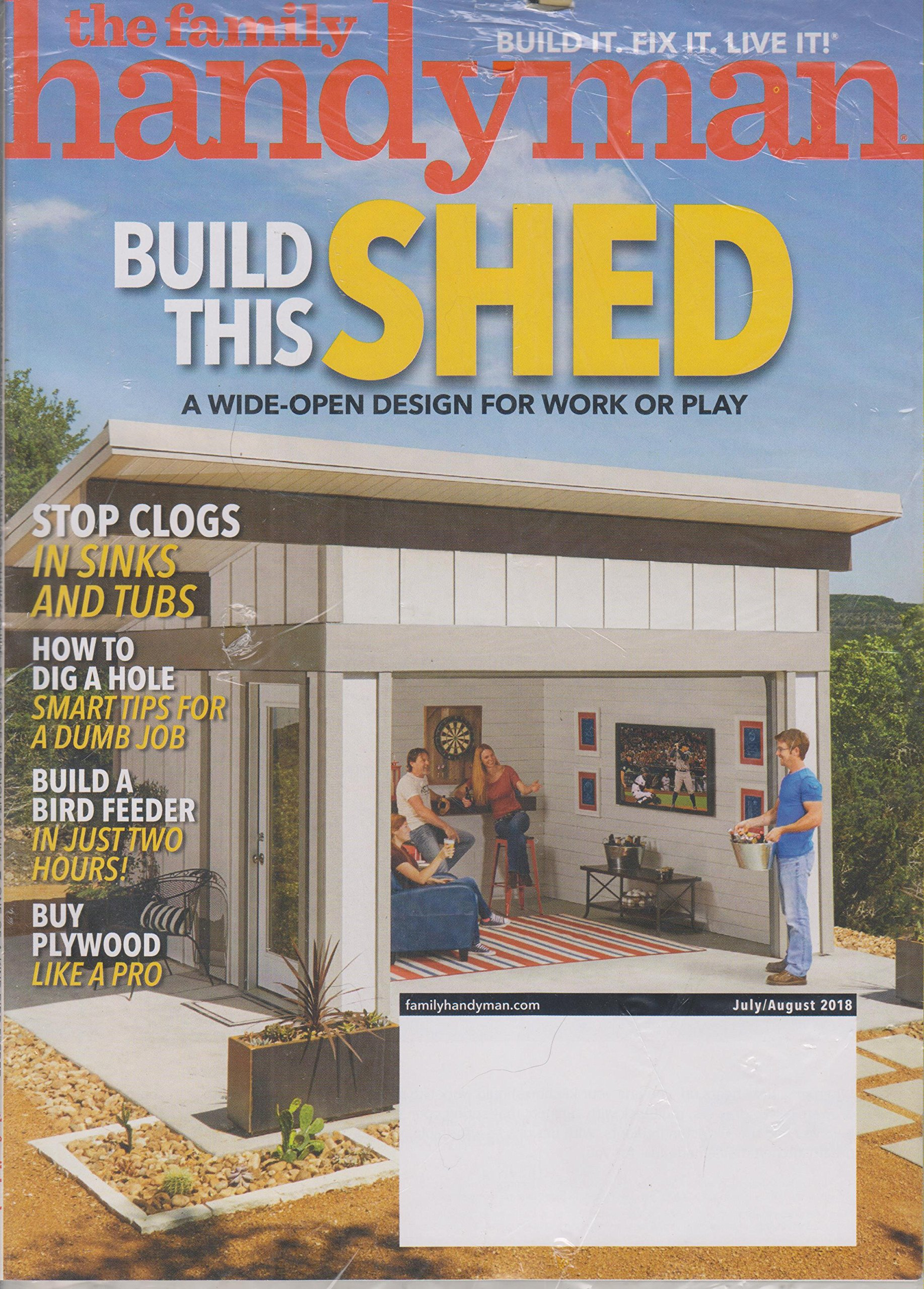 The Family Handyman July/August 2018 Build This Shed - A