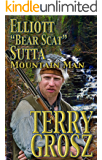 """Elliott """"Bear Scat"""" Sutta, Mountain Man"""