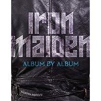 Iron Maiden: Album by Album