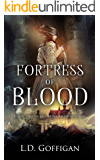 Fortress of Blood (Mina Murray Book 2)
