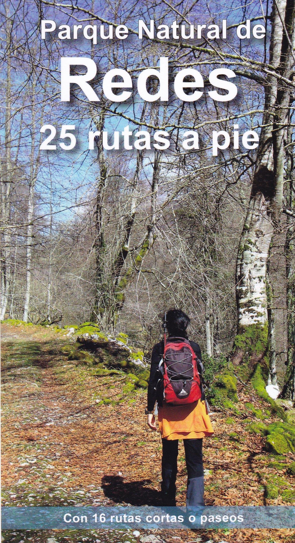 PARQUE NATURAL DE REDES. 25 RUTAS A PIE: Con 16 rutas cortas o paseos: Amazon.es: ÁLVAREZ RUIZ, ALBERTO: Libros