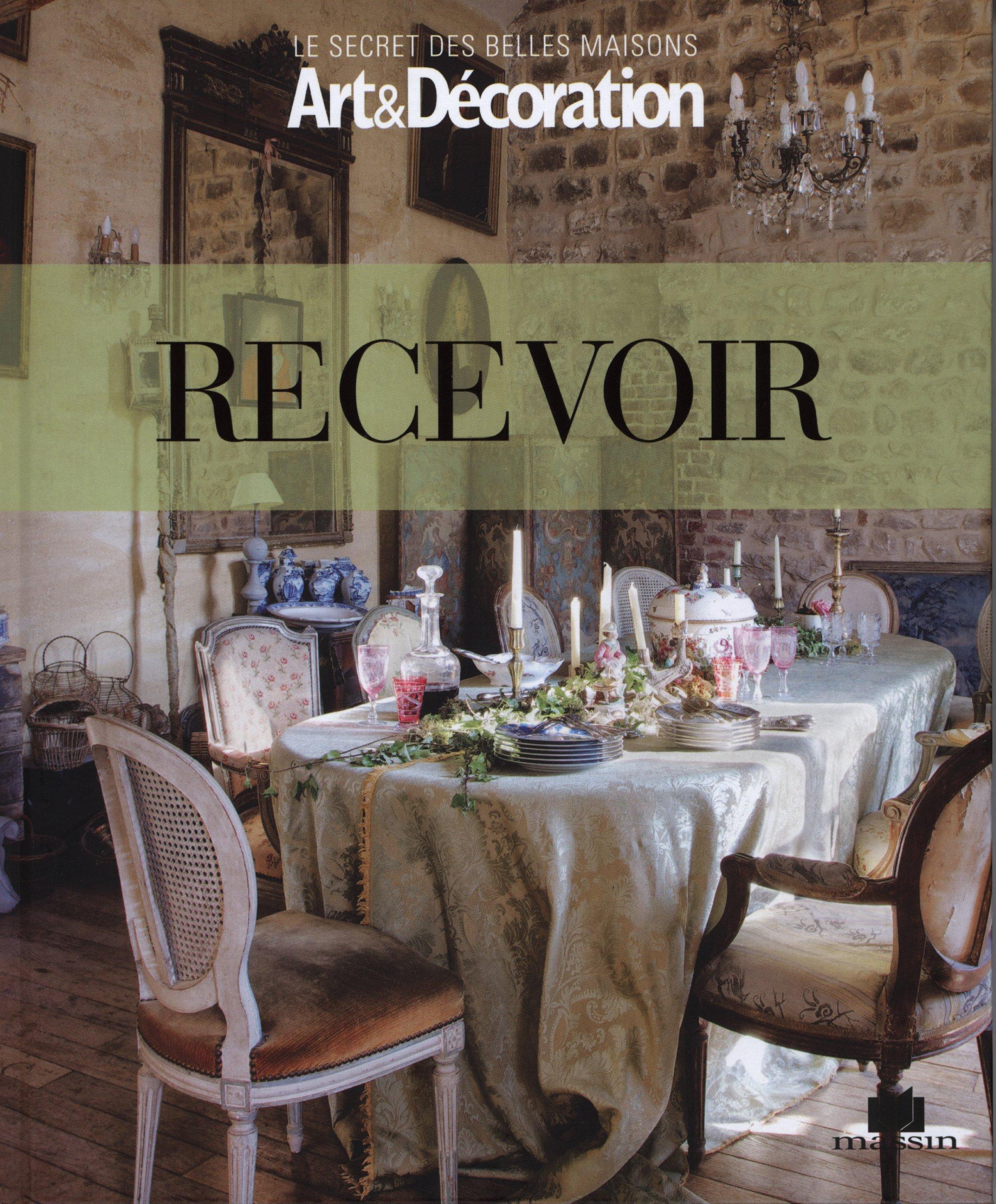 Recevoir (Le secret des belles maisons): Amazon.es: Art&Décoration ...