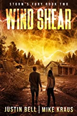 Wind Shear: Book 2 of the Storm's Fury Series: (An Epic Post-Apocalyptic Survival Thriller) Kindle Edition