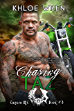 Chasing Taz (Charon MC Book 3)