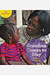 Grandma Comes to Stay (First Experiences) Paperback