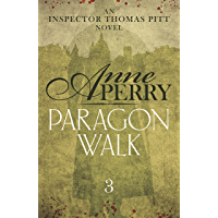 Paragon Walk (Thomas Pitt Mystery, Book 3): Sinister secrets and bitter rivalries in Victorian London (English Edition)
