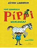 Você Conhece a Píppi Meialonga?