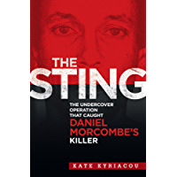 The Sting: The Undercover Operation that Caught Daniel Morcombe's Killer
