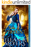 Tales of a Viscount (Heirs of High Society) (A Regency Romance Book)