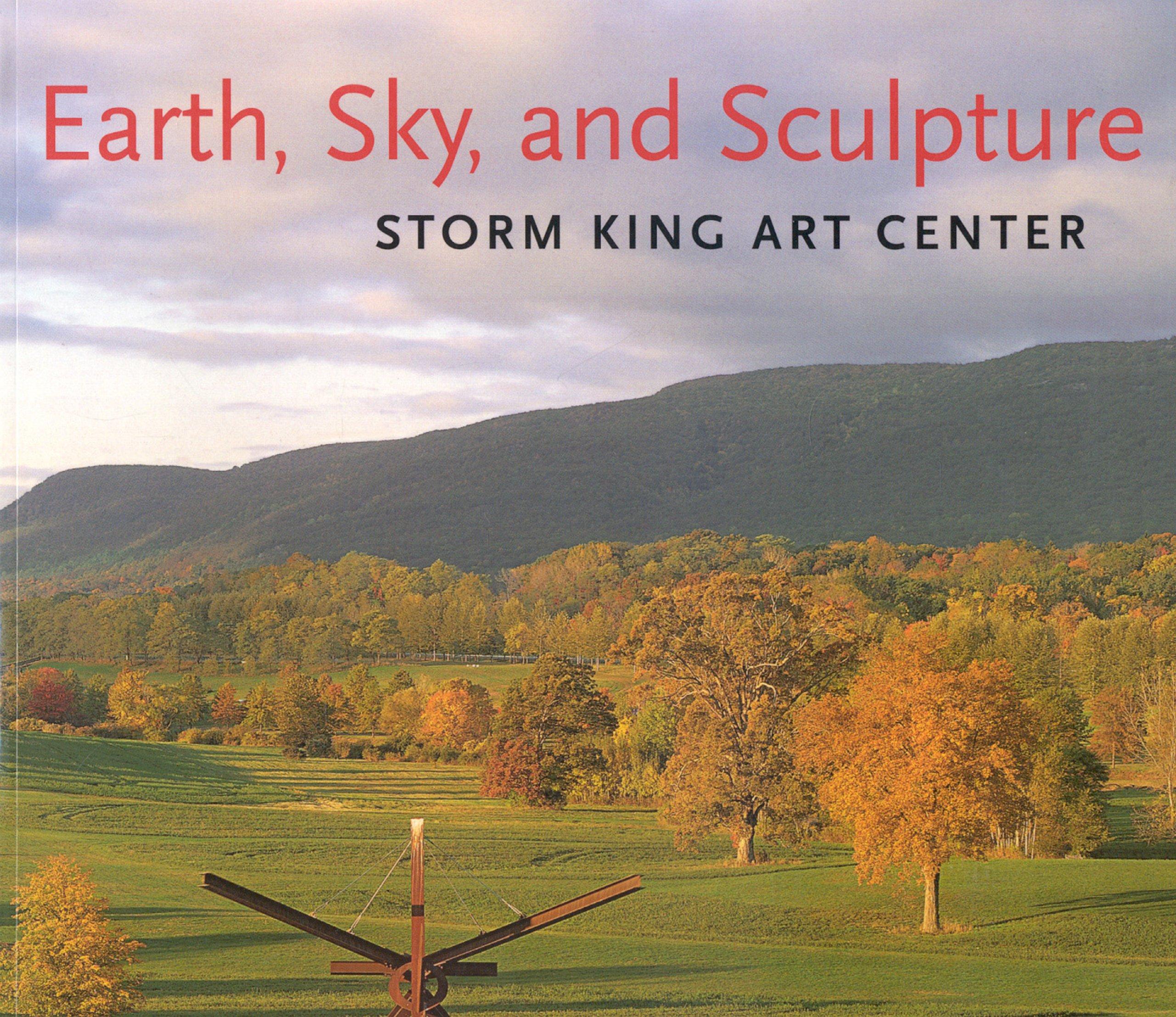Earth, Sky, and Sculpture: Storm King Art Center pdf epub