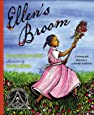 Ellen's Broom (Coretta Scott King Honor - Illustrator Honor Title)