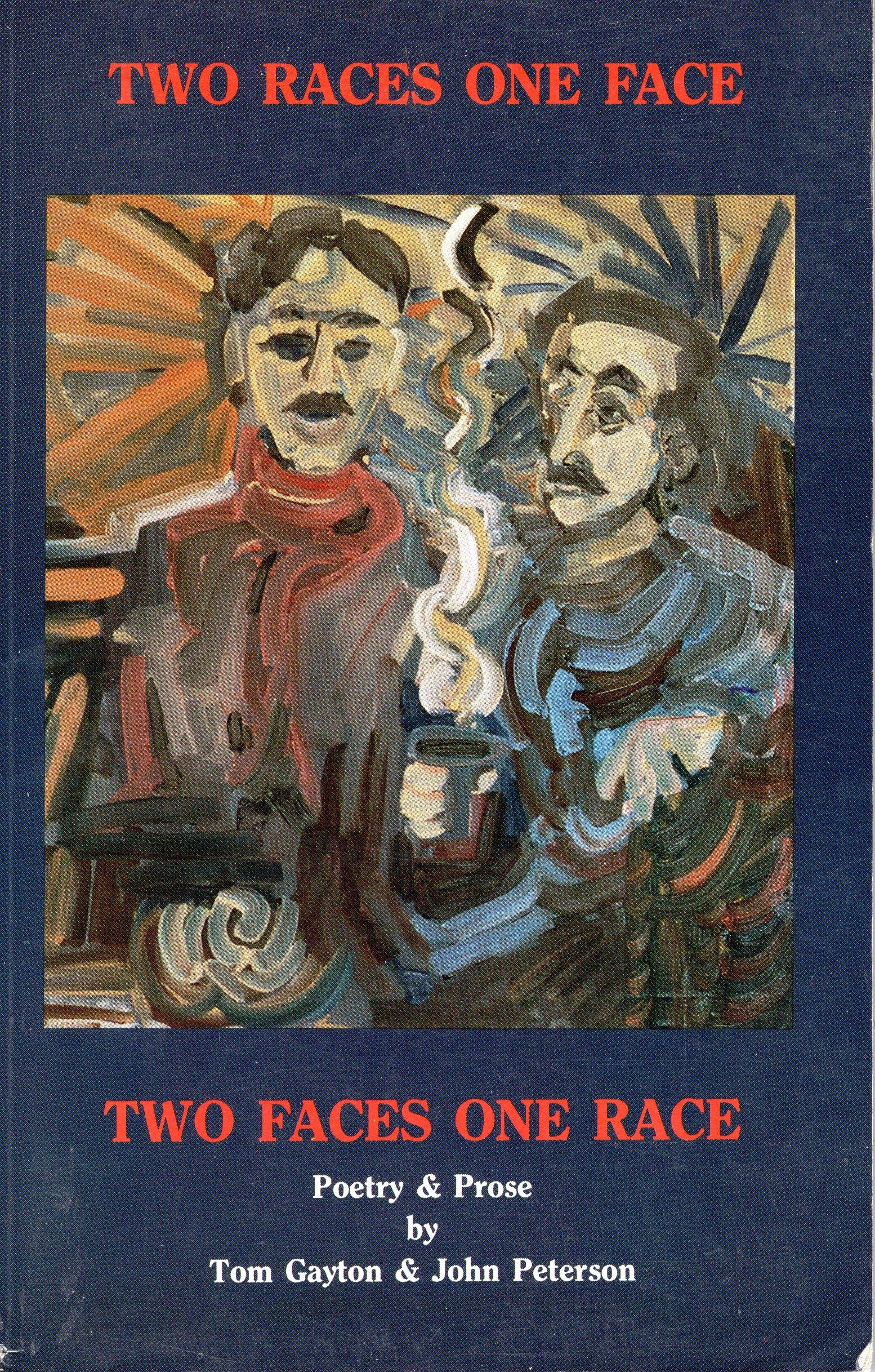 Two races one face, two faces one race: Poetry and prose, Gayton, Thomas L