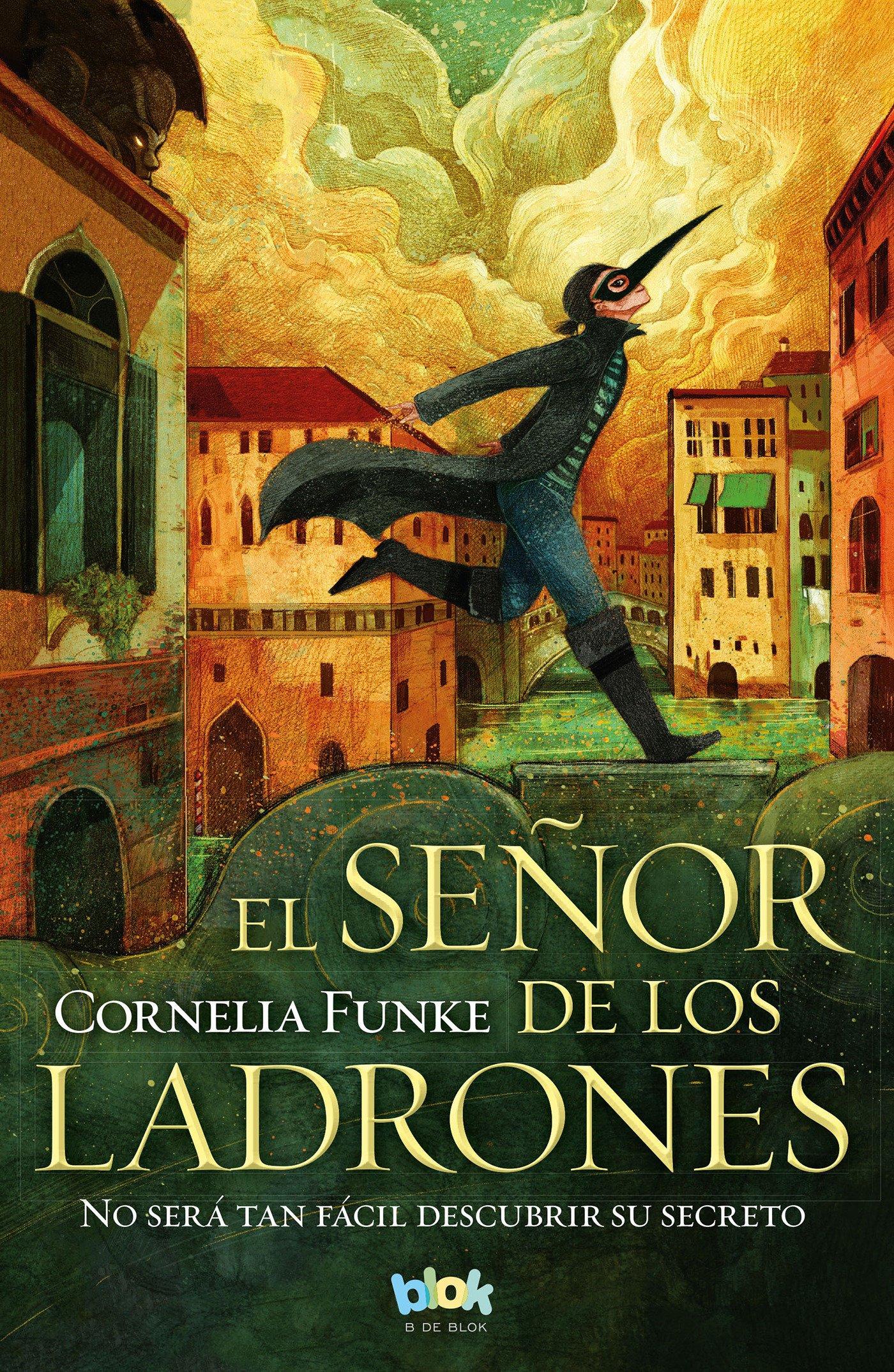 Download El señor de los ladrones: no será tan fácil descubrir su secreto / The Thief Lord: It Will Not Be So Easy to Discover His Secret (Spanish Edition) pdf epub