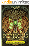 Siege Perilous (The Mongoliad Series Book 5)