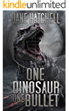One Dinosaur One Bullet