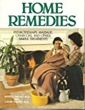 Home Remedies: Hydrotherapy, Massage, Charcoal, and Other Simple Treatments