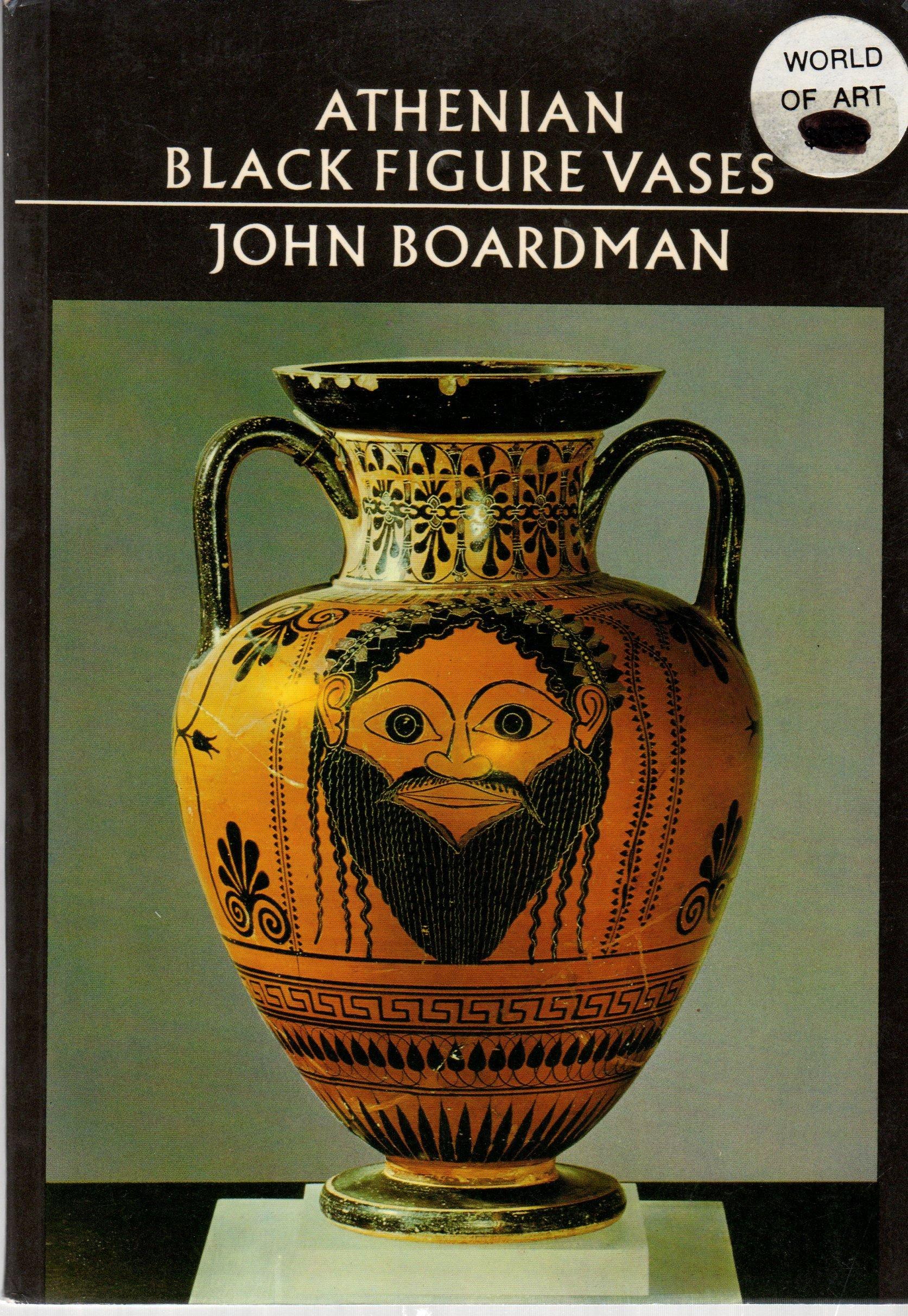 Athenian Black Figure Vases: Amazon.com: Books