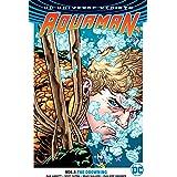 Aquaman (2016-) Vol. 1: The Drowning