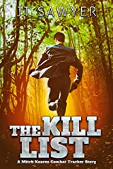 The Kill List (Mitch Kearns Combat Tracker Series Book 3) Kindle Edition
