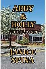 Abby & Holly, School Dance Kindle Edition