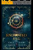 An Enchanted Ball (de Valais Chronicles Book 2)